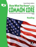 SWYK on the Common Core Reading Gr. 6, Parent/Teacher Edition