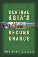 Central Asia's Second Chance [Pdf/ePub] eBook