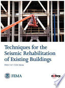 Techniques for the Seismic Rehabilitation of Existing Buildings