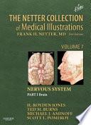 The Netter Collection of Medical Illustrations: Nervous System, Volume 7, Part 1 - Brain