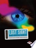 Lost Sight  : True Survival Stories