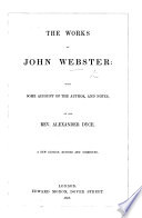 The works of J. W.; now first collected, with some account of the Author, and notes. By ... A. Dyce