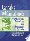 """Cannabis and Cannabinoids: Pharmacology, Toxicology, and Therapeutic Potential"" by Ethan B Russo"