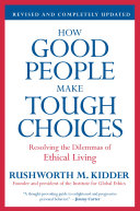 How Good People Make Tough Choices Rev Ed Pdf/ePub eBook