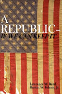 A Republic  if We Can Keep it