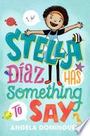 Stella Díaz Has Something to Say.epub