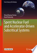 Spent Nuclear Fuel and Accelerator Driven Subcritical Systems