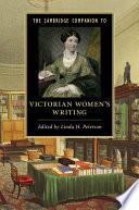 The Cambridge Companion To Victorian Women S Writing