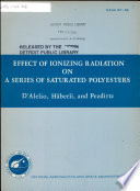 Effect Of Ionizing Radiation On A Series Of Saturated Polyesters Book PDF