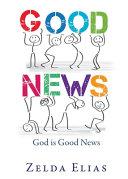 Good News God Is Good News