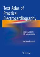 Text Atlas of Practical Electrocardiography