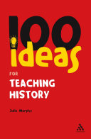 100 Ideas for Teaching History