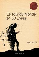 Le Tour du monde en 80 livres