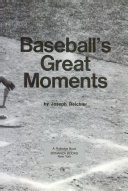 Baseball s Great Moments 1983 Book PDF