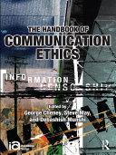 The Handbook of Communication Ethics
