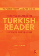 The Routledge Intermediate Turkish Reader: Political and Cultural ...