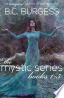 The Mystic Series Books 1 5