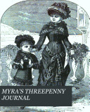 Myra s threepenny  mid monthly  journal  and childrens bazaar