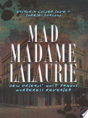 Free Download Mad Madame LaLaurie PDF - Writers Club