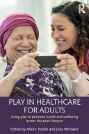 Play in Healthcare for Adults [Pdf/ePub] eBook