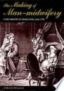 The Making Of Man Midwifery