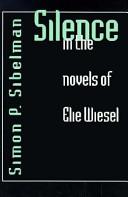 Silence in the Novels of Elie Wiesel