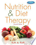 """Nutrition & Diet Therapy"" by Ruth A. Roth"