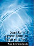 El Ingenioso Hidalgo Don Quijote De La Mancha   The Ingenious Hidalgo Don Quixote of La Mancha