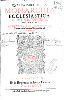 Quarta parte de la monarchia ecclesiastica o Historia vniuersal del mundo