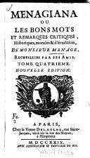 Menagiana Ou Les Bons Mots Et Remarques Critiques, Historiques, morales & érudition