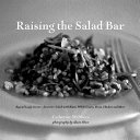 Raising the Salad Bar Book