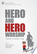 Hero and Hero-Worship: Fandom in Modern India