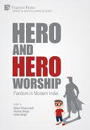 Hero and Hero-Worship: Fandom in Modern India Pdf/ePub eBook