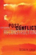 Pdf Explaining Post-Conflict Reconstruction Telecharger
