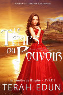 Pdf Le Temps du Pouvoir (La Lumière de l'Empire Tome 1) Telecharger