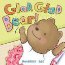 Glad, Glad Bear!.epub