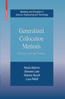 Generalized Collocation Methods