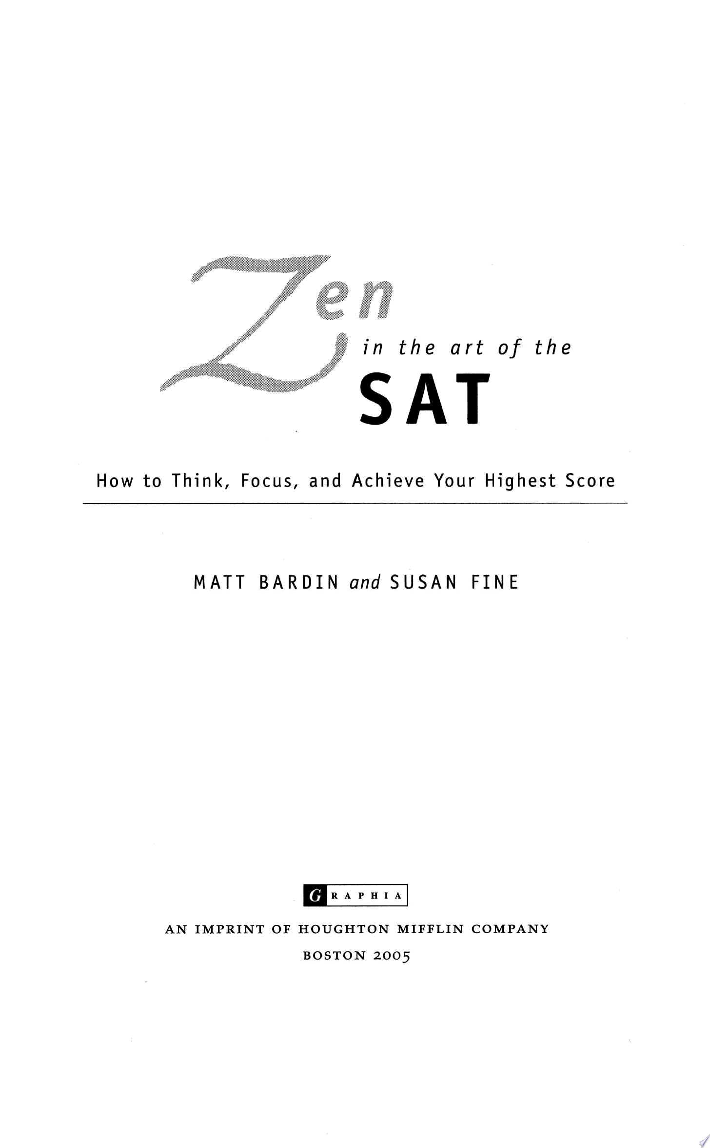Zen in the Art of the SAT