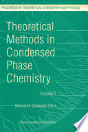 Theoretical Methods in Condensed Phase Chemistry Book