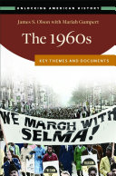 The 1960s  Key Themes and Documents