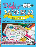 Delight in the Word of God  Volume 1   Favorite Scriptures