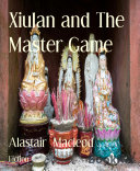 Xiulan and The Master Game