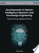 Developments in Natural Intelligence Research and Knowledge Engineering  Advancing Applications
