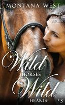 Wild Horses  Wild Hearts 3