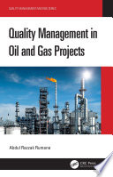 Quality Management in Oil and Gas Projects Book