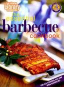 The Essential Barbecue Cookbook