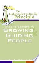 The Lighthouse Leadership Principle