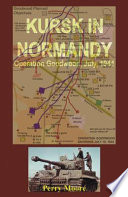 Kursk in Normandy Book PDF
