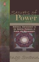 Secrets of Power, Volume I [Pdf/ePub] eBook