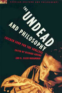 The Undead And Philosophy Book PDF